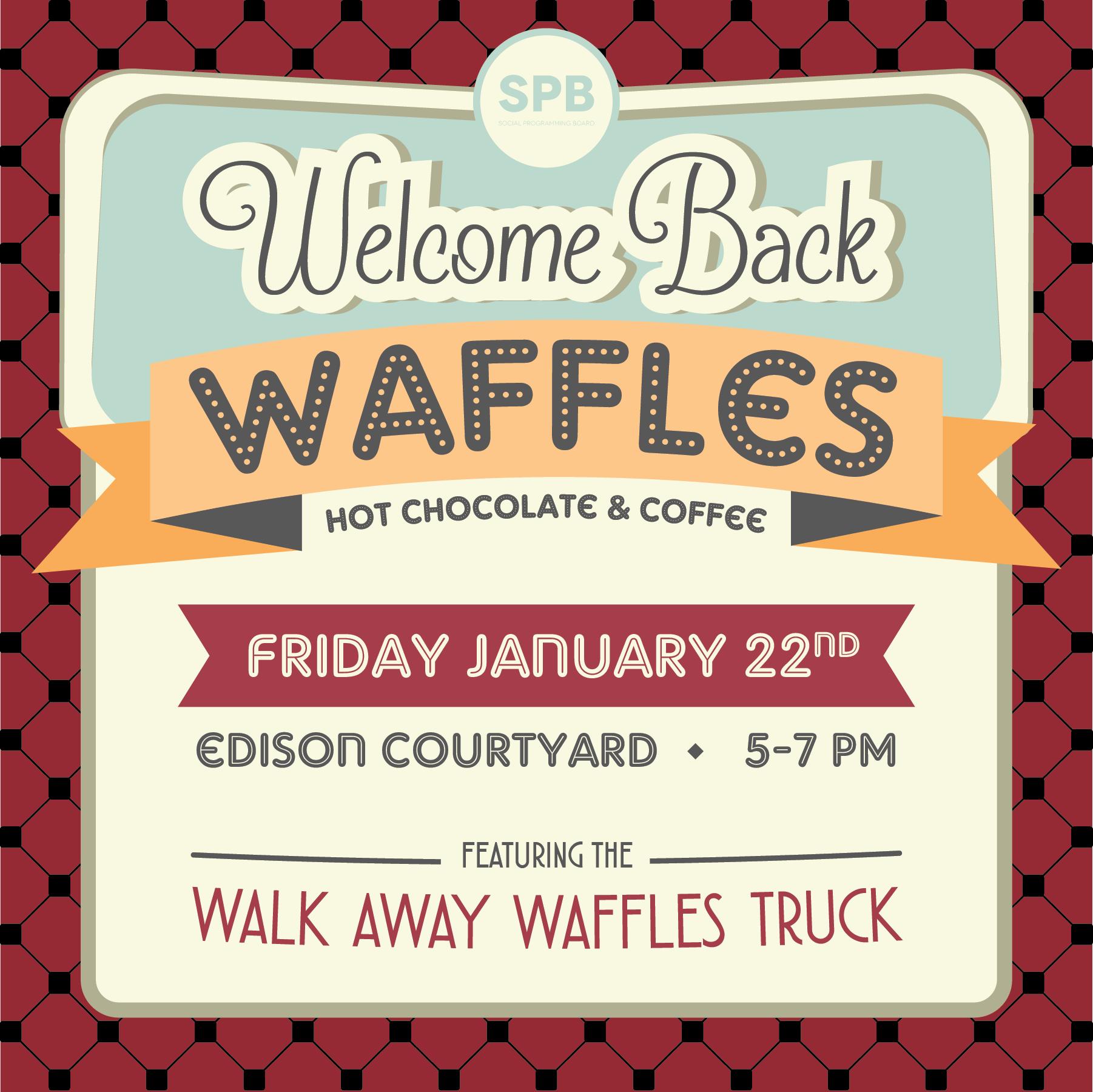 Social Programming Board | Welcome Back Waffles, 1/22/16